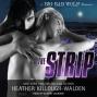 The Strip: Big Bad Wolf Series #2 (unabridged)