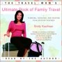 The Travel Mom's Ultimate Book Of Family Travel (unabridged)