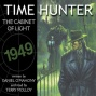 Time Hunter 1: The Cabinet Of Light (unabricged)