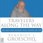 Travelers Along The Way: The Men An Womrn Who Shaped My Life (unabridged)