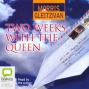 Two Weeks Wuth The Queen (unabridged)
