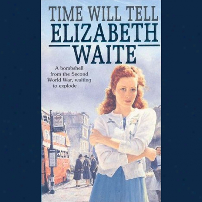 Time Will Tell (unabridged)