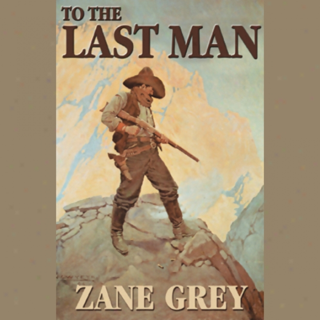 To The Last Man (unabridged)