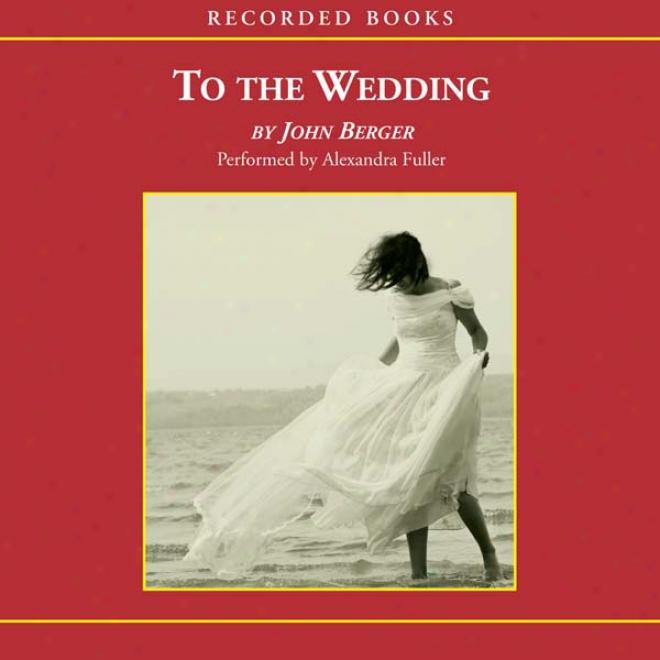 To The Wedding (unabridged)