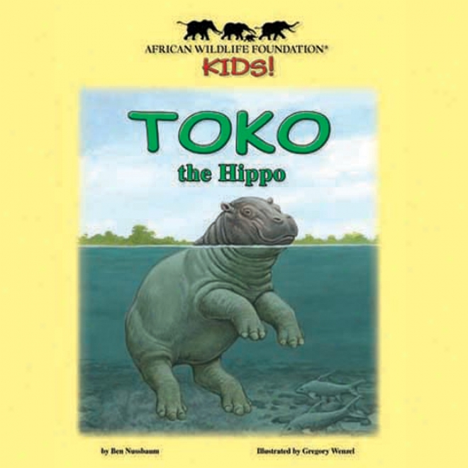 Toko The Hippo (unabridbed)
