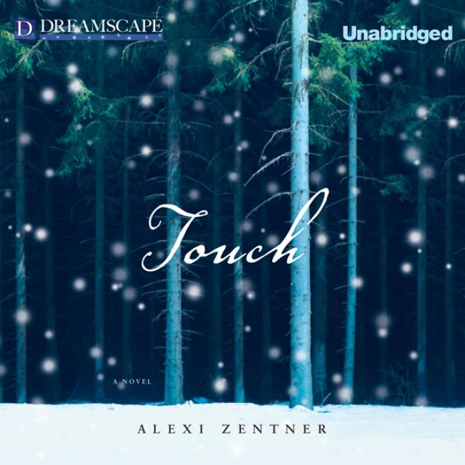 Touch (unabridged)