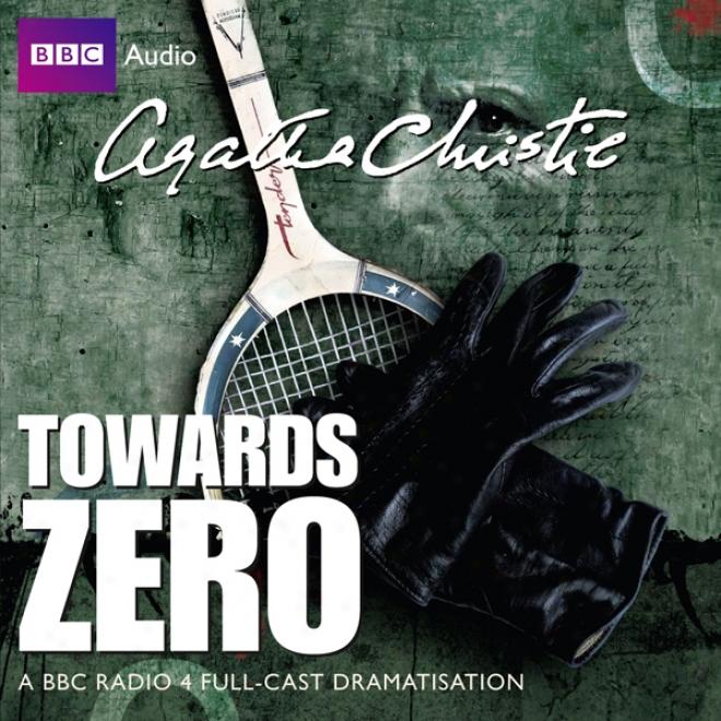 Towards Zero (dramatised)