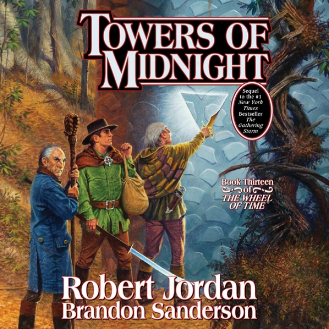 Towers Of Midnight: Book Thirteen Of The Revolve Of Time (unabridged)