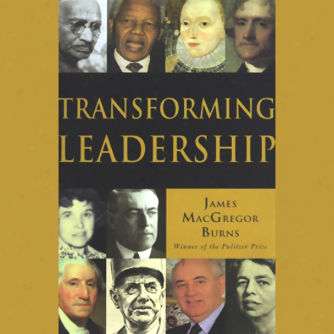 Transforming Leadership (unabridged)