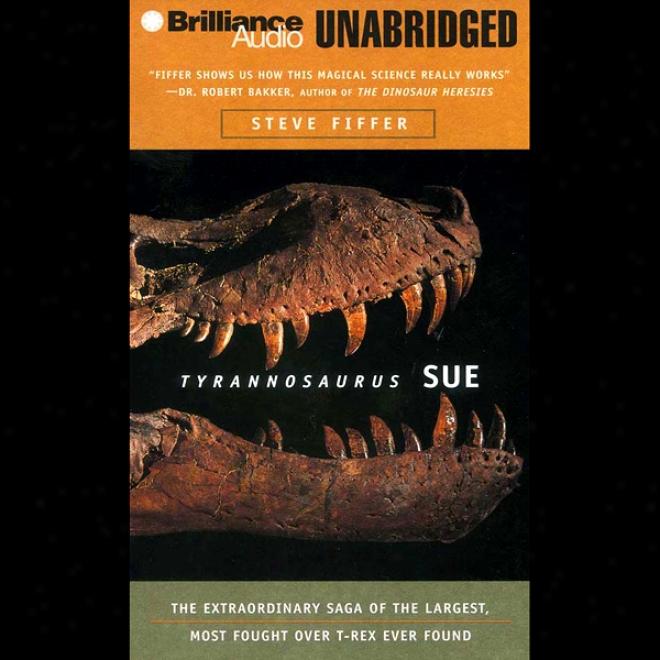 Tyrannosaurus Sue (unabrisged)