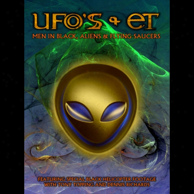Ufos And Ets: Men In Black, Aliens And Flying Saucers (unabridged)
