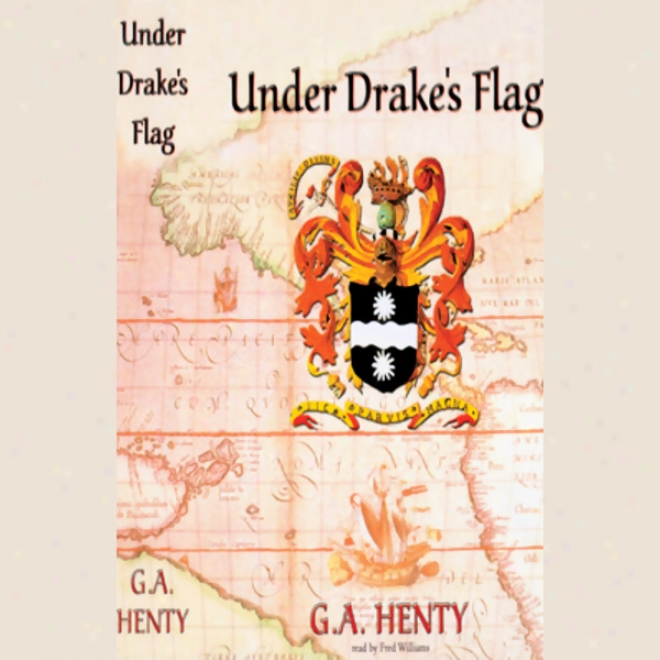 Under Drake's Flag (unabridged)