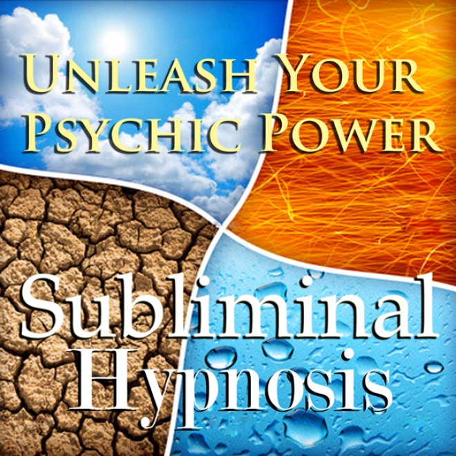 Unleash Your Psychic Power Subliminal Affirmations: Seeing without eyes And Inquire The Future, Solfeggio Tones, Binaural Beats, Self Help Meditation Hypnosis