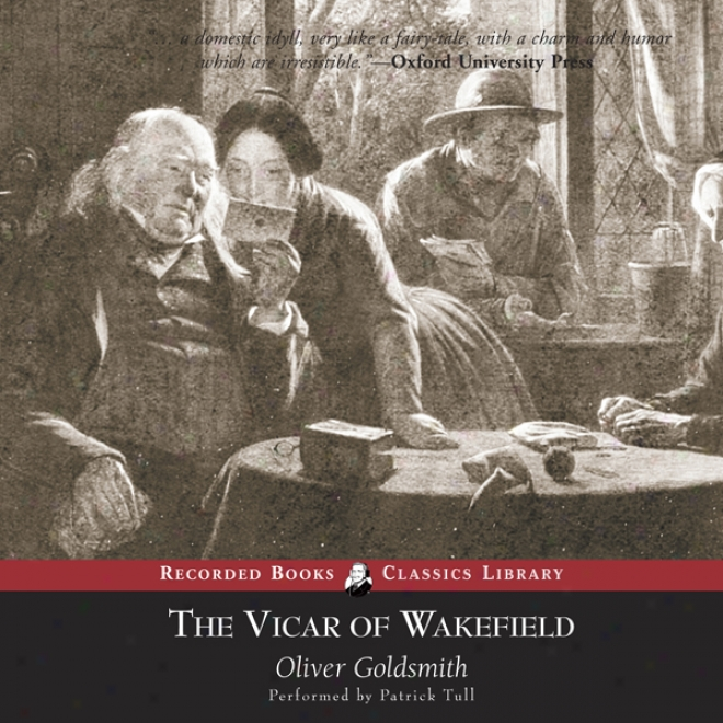 Vicar Of Wakefield (unabridged)