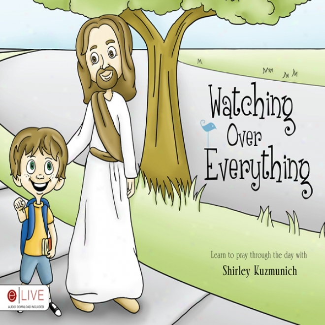 Watching Over Everything (unabridged)