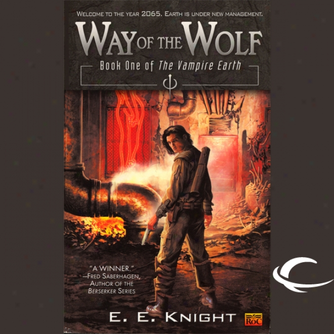 Way Of The Wolf: TheV ampire Earth, Book 1 (unabridged)