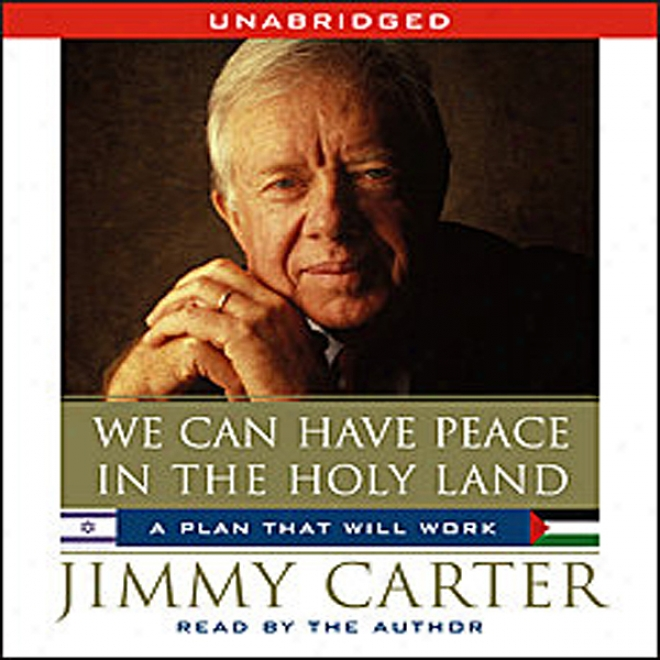 We Can Have Peace In The Holy Land (unabridged)