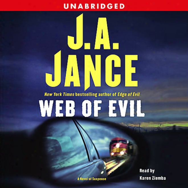 Web Of Evil: A Novel Of Suspense (unabridged)
