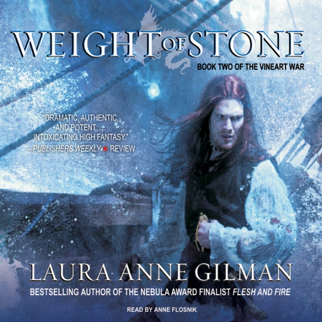 Weight Of Stone: Work Two Of The Vineart War (unabridged)