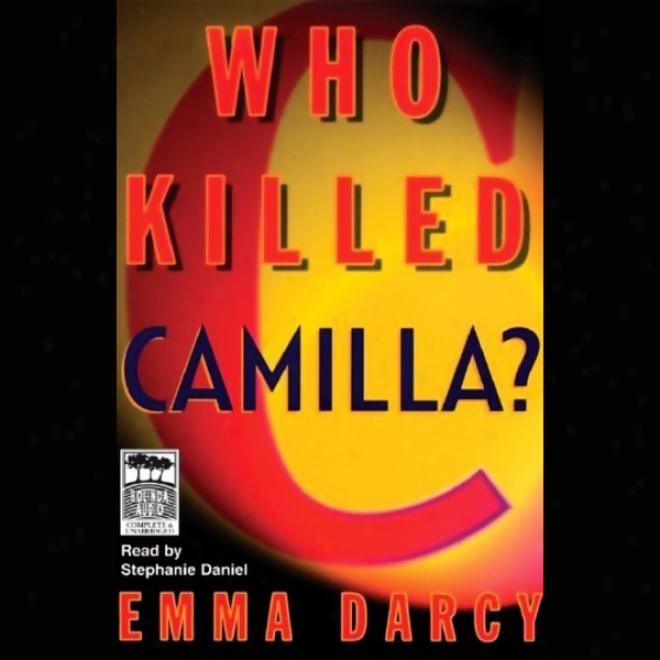 Who Killed Camilla? (unabridged)