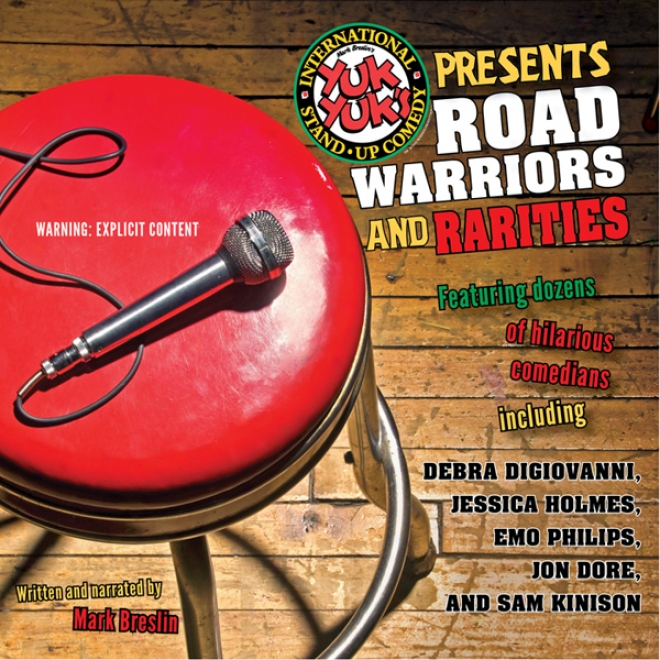 Yuk Yuk's Presents Road Warriors And Rarities (unabridged)