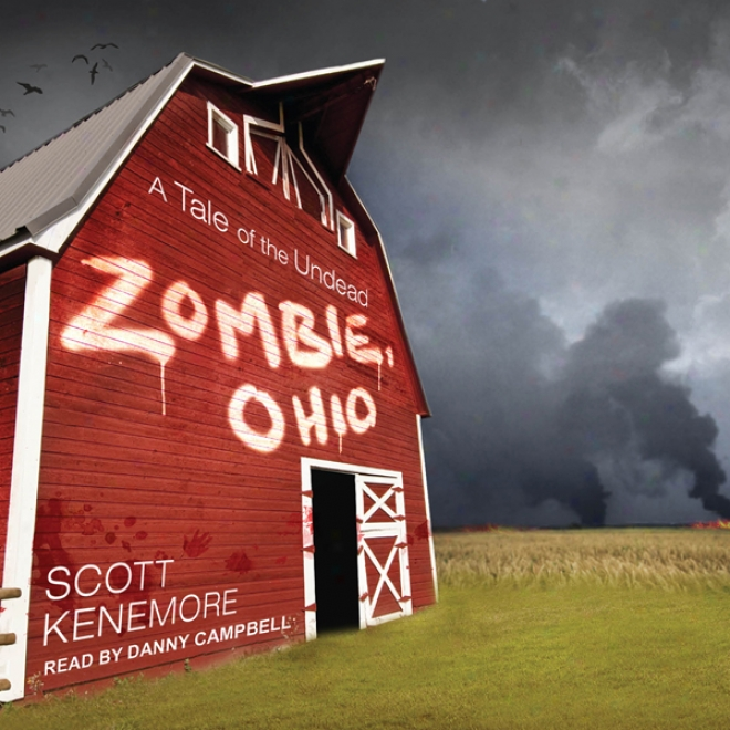 Zombie, Ohio: A Story Of The Undead (unabridged)
