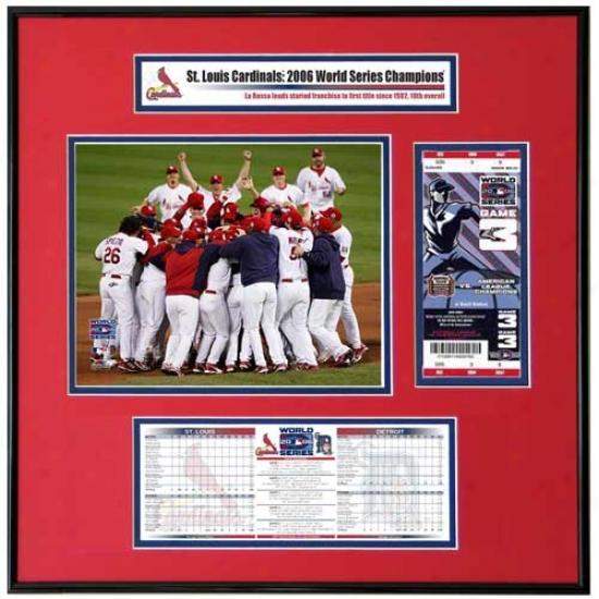 St Louis Cardinals 2006 World Series Champoons Team Celebration Ticket Frame Jr