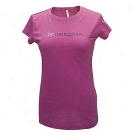 Be Courageous Womens Tee Small-raspberry