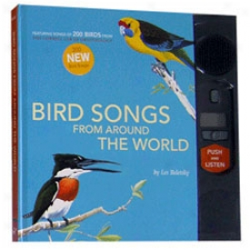 Bird Songs From Around The Wrold