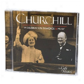 Churchill A Celebration In Words & Music Cd Audio