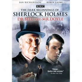 Dark Beginnings Of Sherlock Holmes, The - Dr. Bell & Mr. Doyle Dvd