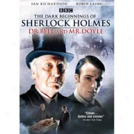 Dark Beginnings Of Sherlock Holmes, The - Dr. Bell & Mr. Doyle Dvd