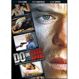 Do Or Die Dvd
