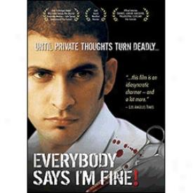 Everybody Says I'm Fine! Dcd