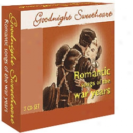 Goodnight Sweetheart Romzntic Songs Of The War Years Cd