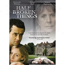Half Broken Things Dvd