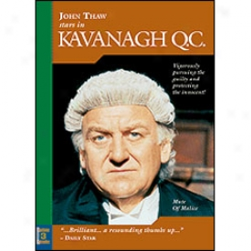 Kavanagh Q.c. Mute Of Malice Dvd