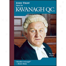 Kavanagh Q.c. The End Of Law Dvd