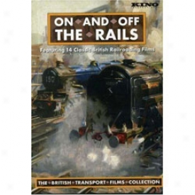 On And Off The Rails