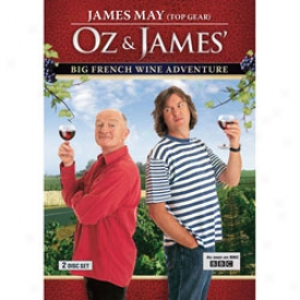 Oz & James Big French Wine Adventure Dvd