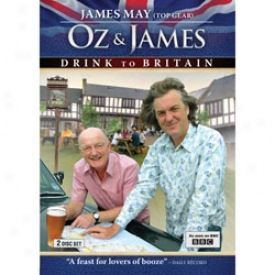 Oz & James Drink To Britain Dvd