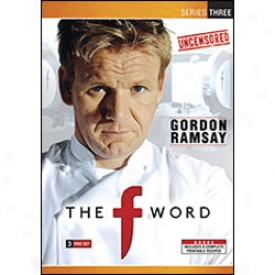 The F 0Wrd With Gordon Ramsay Series 3 Dvd
