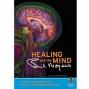 Healing & The Mind Dvd