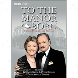 To The Manor Born Silver Wedding Anniversary Appropriate Dvd