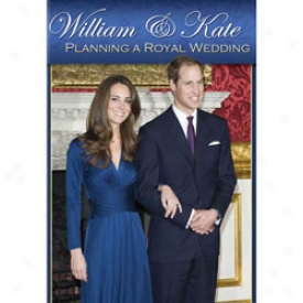 William And Kate Planning A Royal Wedding Dvd