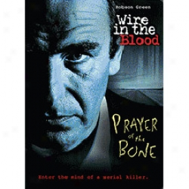 Wire In The Blood Prayer Of The Bone Dvd