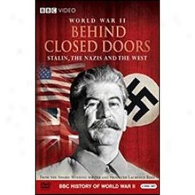 World War Ii Behind Closed Doors Dvd