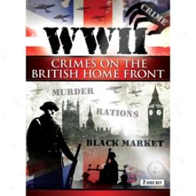 Wwii Crimes On British Homefront