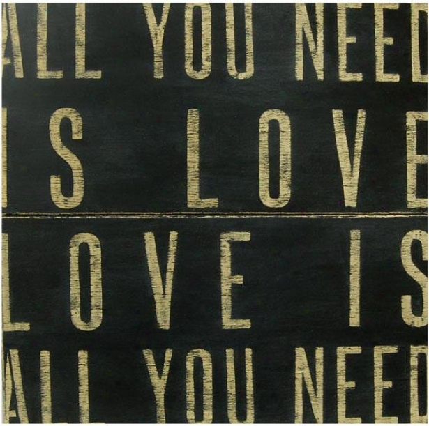 """""""all You Need Is Love Woody Sign - 36 X 36"""""""", Black"""""""