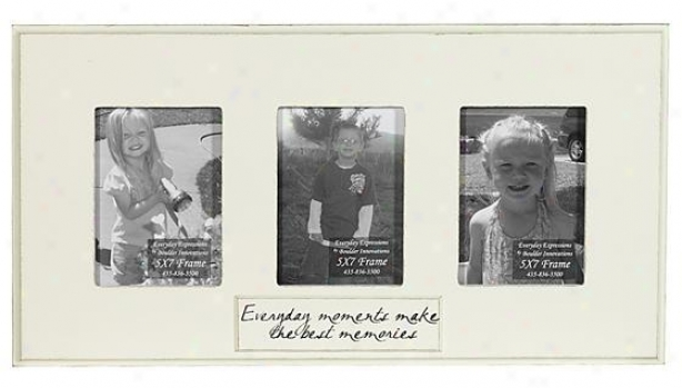 Every Day Moments Make The Besy Memories Frame - 5 X 7 - 3(5x7), Ivory